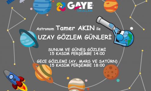 Astronom Tamer Akın ile Uzay Gözlemi